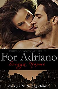 For Adriano by Soraya Naomi ebook deal