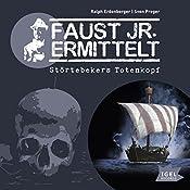 Störtebekers Totenkopf (Faust jr. ermittelt 04) | Ralph Erdenberger, Sven Preger