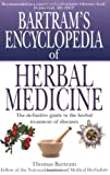 img - for Bartram's Encyclopedia of Herbal Medicine by Bartram, Thomas published by Robinson Publishing (1998) [Paperback] book / textbook / text book