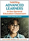img - for Teaching Advanced Learners in the General Education Classroom: Doing More With Less! book / textbook / text book