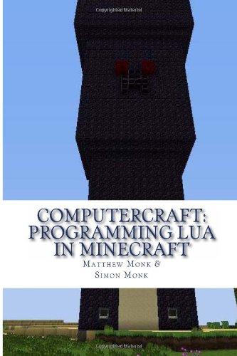ComputerCraft: Lua Programming in Minecraft