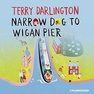 Narrow Dog to Wigan Pier Audiobook