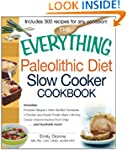 The Everything Paleolithic Diet Slow...