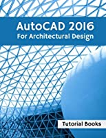 AutoCAD 2016 For Architectural Design Front Cover
