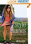 Style Diaries: World Fashion from Ber...