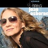 echange, troc Joan Osborne - Bring It On Home