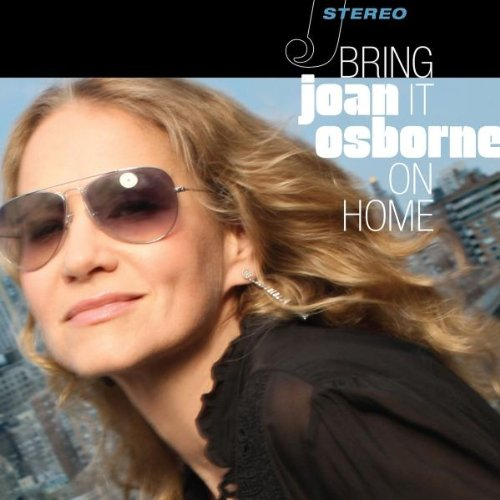 Joan Osborne - Bring It On Home - Zortam Music