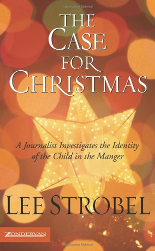 Best Price The Case for Christmas A Journalist Investigates the Identity of the Child in the Manger310254876