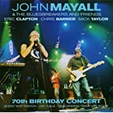 "70th Birthday Concertvon ""John Mayall"""