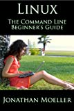 The Linux Command Line Beginners Guide (Computer Beginners Guides)