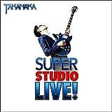 SUPER STUDIO LIVE![初回限定盤]/
