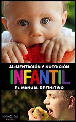 Alimentación y nutricion  Infantil: El manual ilustrado definitivo (Spanish Edition) by Esther Gimenez