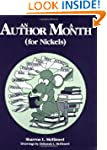 An Author a Month (for Nickels)