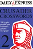 The Daily Express: Crusader Crosswords 2 (Daily Express Puzzle Books)