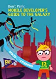 img - for Mobile Developer's Guide To The Galaxy - 12th edition book / textbook / text book