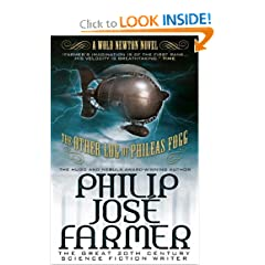The Other Log of Phileas Fogg (Wold Newton) by Philip Jose Farmer and Win Scott Eckert
