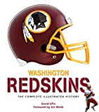 img - for Washington Redskins: The Complete Illustrated History book / textbook / text book