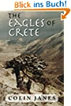 The Eagles of Crete: An Untold Story...