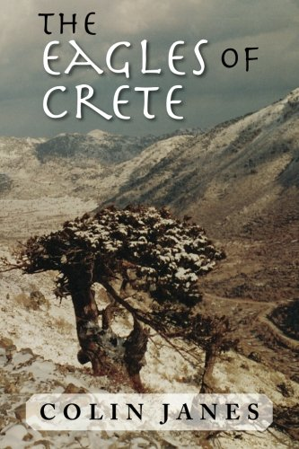 The Eagles of Crete: An Untold Story of Civil War
