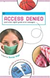 img - for Access Denied (and other eighth grade error messages) book / textbook / text book