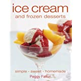 Ice Cream and Frozen Desserts ~ Peggy Fallon