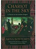 Chariot in the Sky: A Story of the Jubilee Singers (Iona and Peter Opie Library of Childrens Literature)
