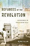 img - for Refugees of the Revolution: Experiences of Palestinian Exile (Stanford Studies in Middle Eastern and I) by Diana Allan (2013-11-13) book / textbook / text book