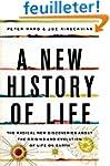 A New History of Life: The Radical Ne...