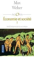 Economie et société, tome 1 : Les Catégories de la sociologie