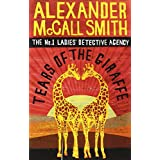 Tears Of The Giraffe (No. 1 Ladies' Detective Agency)by Alexander McCall Smith