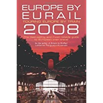 Europe by Eurail 2008: Touring Europe by Train (Europe by Eurail: How to Tour Europe by Train)