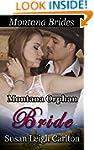 Montana Orphan Bride: The Doctor's Ba...