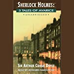 Sherlock Holmes: Tales of Avarice   Arthur Conan Doyle