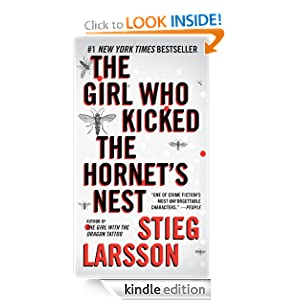 The Girl Who Kicked the Hornet's Nest: Book 3 of the Millennium Trilogy (Vintage Crime/Black Lizard) Stieg Larsson