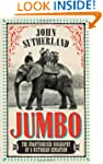 Jumbo: The Unauthorised Biography of...