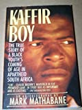 img - for Kaffir Boy by Mark Mathabane (1998-01-01) book / textbook / text book