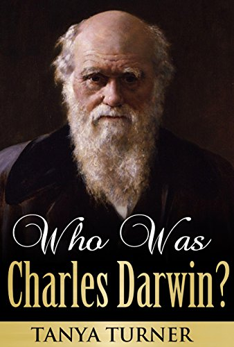 Tanya Turner - Who Was Charles Darwin? (English Edition)