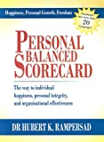 echange, troc Hubert K. Rampersad - Personal Balanced Scorecard: The Way to Individual Happiness, Personal Integrity, and Organisational