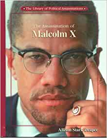 Assassination of malcolm x essay