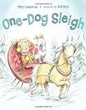 One-Dog Sleigh (0374356394) by Casanova, Mary