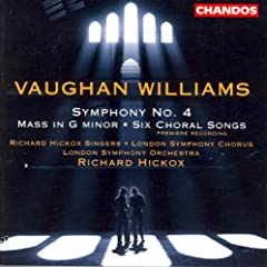 Vaughan Williams: Symphony No. 4 / Mass In G Minor / 6 Choral Songs