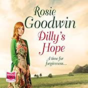 Dilly's Hope: Dilly's Story, Book 3 | Rosie Goodwin