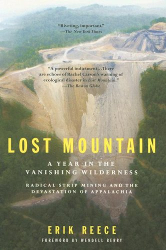 Lost Mountain: A Year in the Vanishing Wilderness Radical...