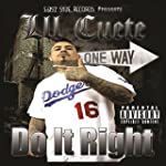 Do It Right [Explicit]