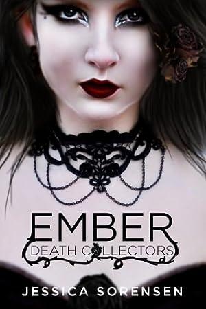 Ember (Death Collectors, Book 1)