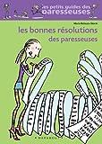 Les Bonnes Résolutions des paresseuses