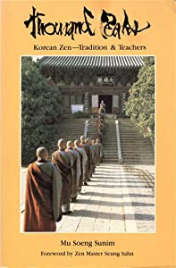 Thousand Peaks: Korean Zen-Tradition and Teachers