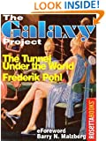 The Tunnel Under the World (The Galaxy Project Book 18)