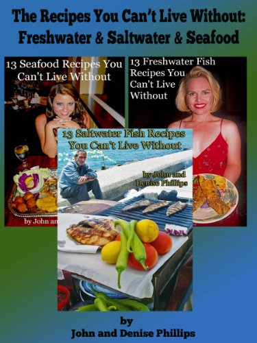 The Recipes You Can't Live Without: Freshwater & Saltwater Fish & Seafood (Live Fresh Recipes compare prices)