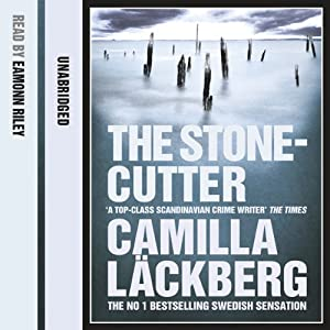The Stonecutter | [Camilla Läckberg]